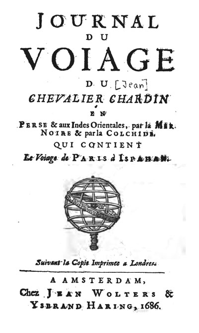 Voyages de Monsieur le chevalier Chardin en Perse et autre lieux de l'Orient